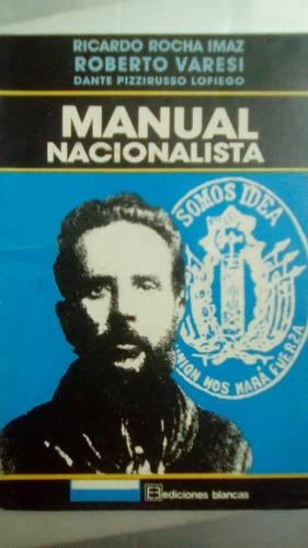 manual nacionalista  r. rocha imaz- r. varesi- d.pizzirusso