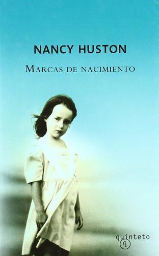 marcas de nacimiento - nancy huston