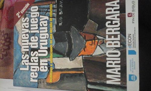 mario bergara. las nuevas reglas de juego en uruguay