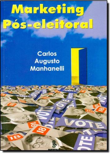 marketing pos eleitoral de carlos augusto manhanelli summus