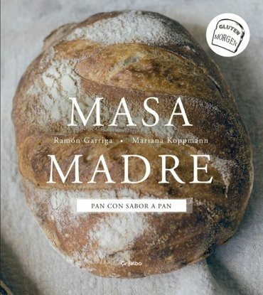 masa madre - pan con sabor a pan - gluten morgen - garriga