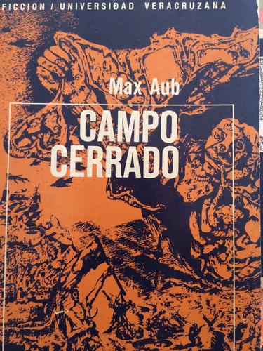 max aub campo cerrado, primera edición