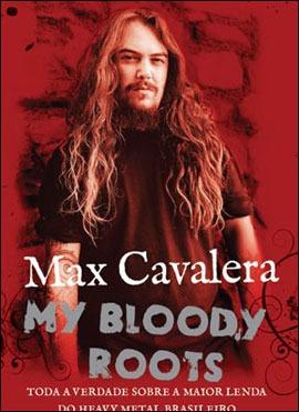 max cavalera - my bloody roots