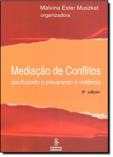mediação de conflitos pacificando e prevenindo a violência d