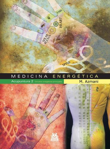 medicina energetica tomo 2 circuitos energéticos principales
