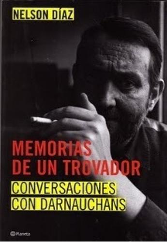 memorias de un trovador darnauchans / nelson díaz (envíos)