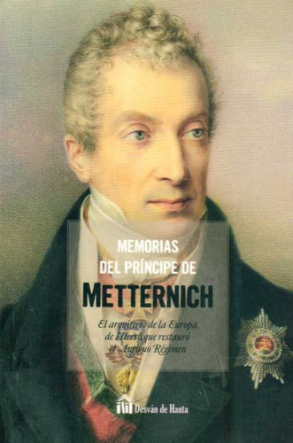 memorias del principe de metternich - metternich