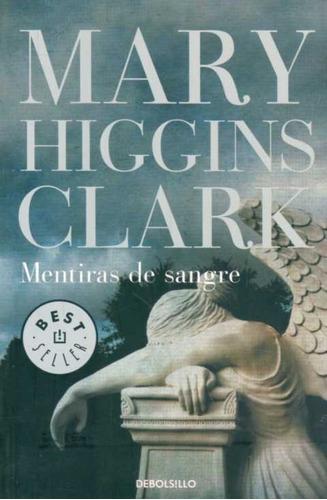 mentiras de sangre / mary higgins clark