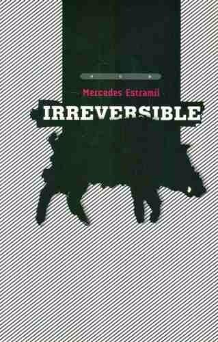 mercedes estramil - irreversible