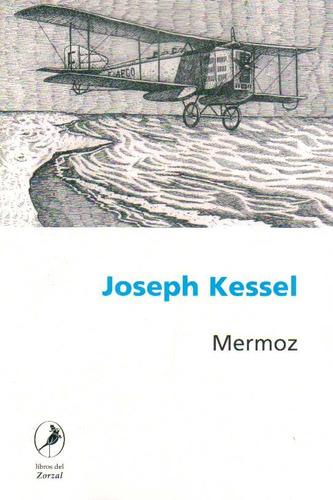 mermoz - joseph kessel
