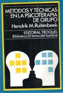 métodos y técnicas en la psicoterapia de grupo ruitenbeek