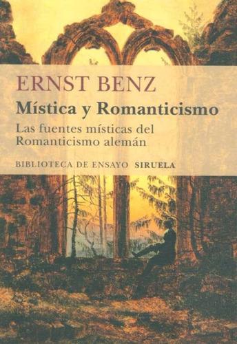 mistica y romanticismo - benz, ernst