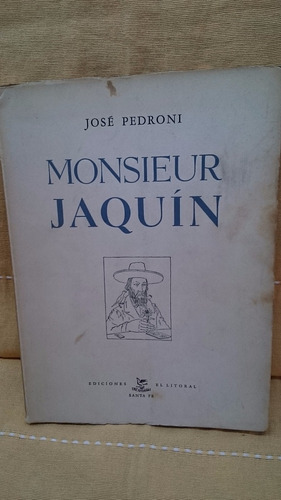 monsieur jaquín - josé pedroni