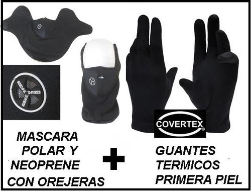 moto mascara polar neopren oreja +guantes primer piel termic