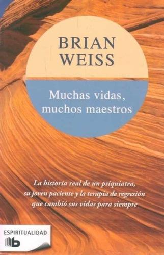 Muchas Vidas  Muchos Maestros - Brian Weiss