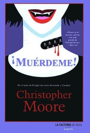 ¡muérdeme! - christopher moore