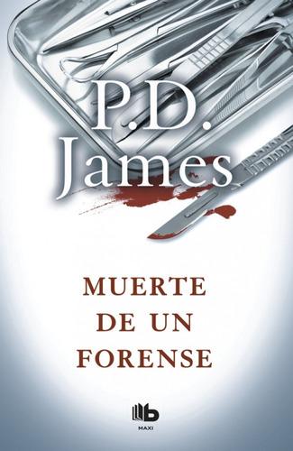 muerte de un forense  - p. d. james | bolsillo