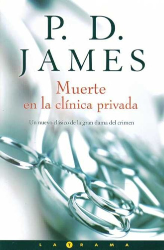 muerte en la clínica privada - p.d. james