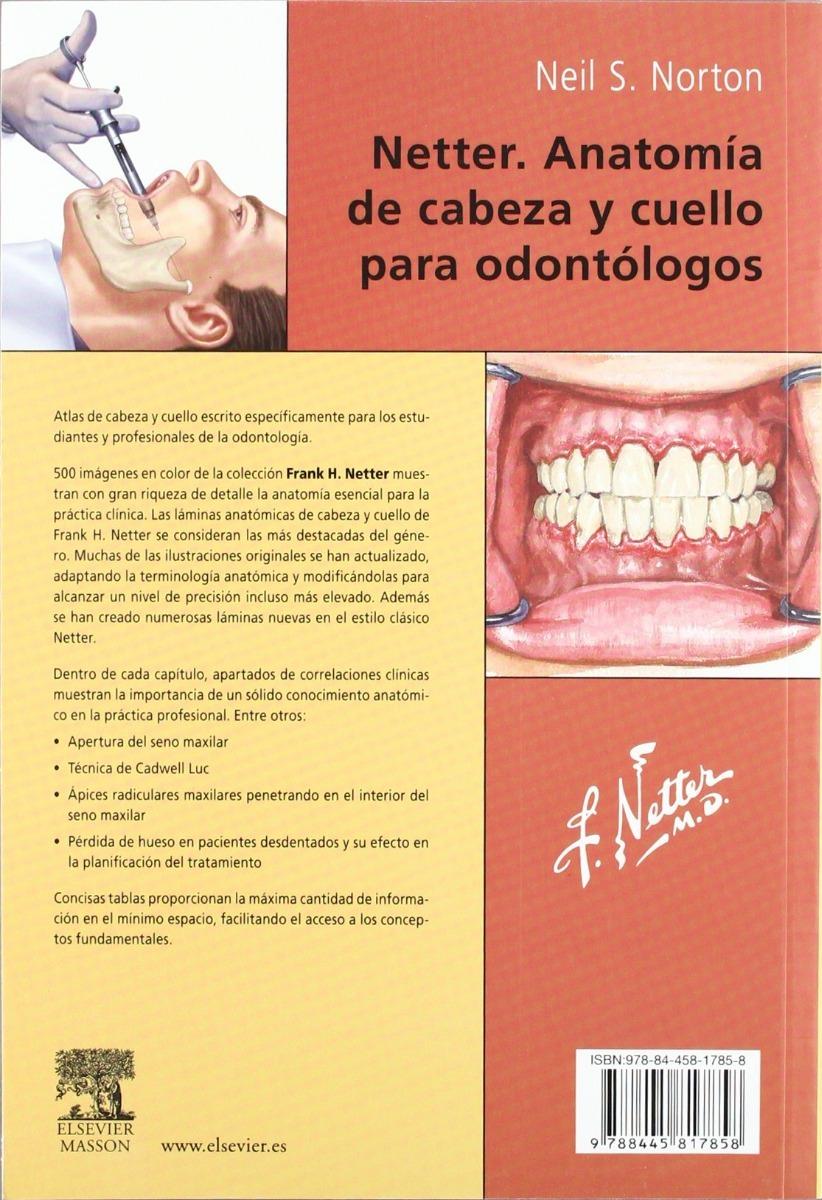 Netter. Anatomia De Cabeza Y Cuello Para Odontologos Neil.s - $ 249 ...