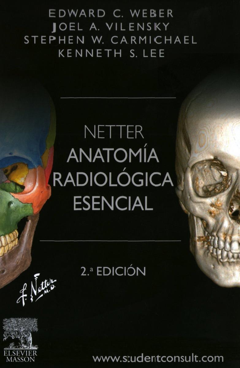 Netter. Anatomía Radiológica Esencial + Studentconsult. - $ 3.290,00 ...