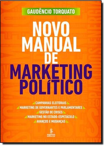 novo manual de marketing político de gaudêncio torquato summ