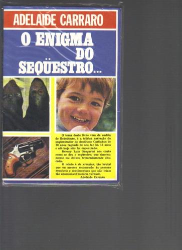 o enigma do sequestro...  - adelaide carraro - ed. loren