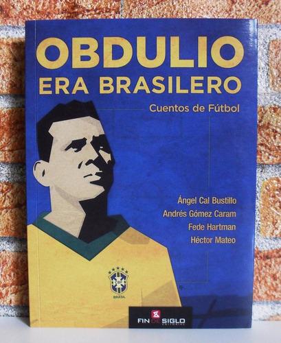 obdulio era brasilero