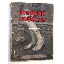ofidismo en el uruguay -. (ltc)