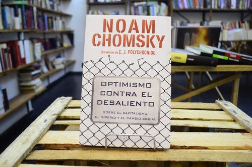 optimismo contra el desaliento. noam chomsky.