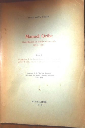 oribe. elisa silva cazet contribucion al estudio de su vida