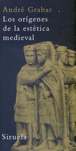 origenes de la estetica medieval,los