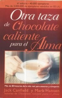 otra taza de chocolate caliente jack canfield mark hansen