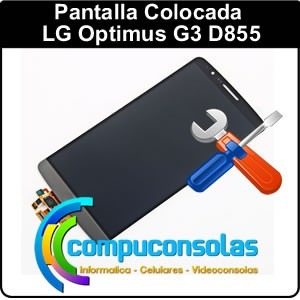 pantalla lcd display y vidrio tactil lg g3 d855 colocada