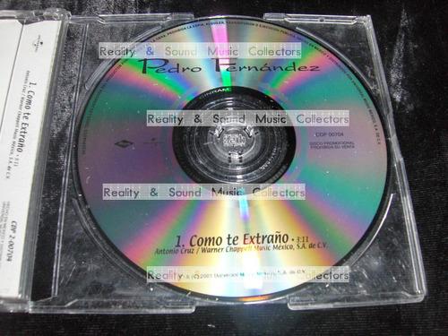 pedro fernandez como te extraño cd de coleccion!!