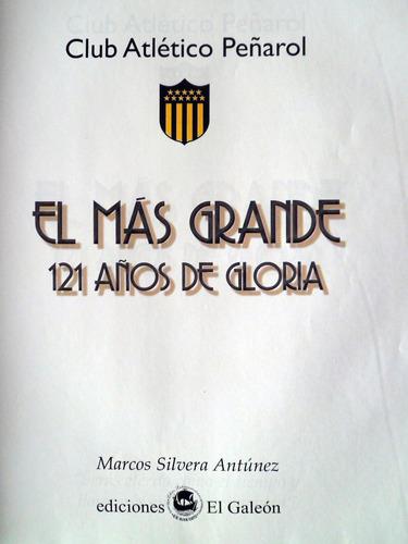 peñarol el mas grande 121 años de gloria marcos silvera 2012