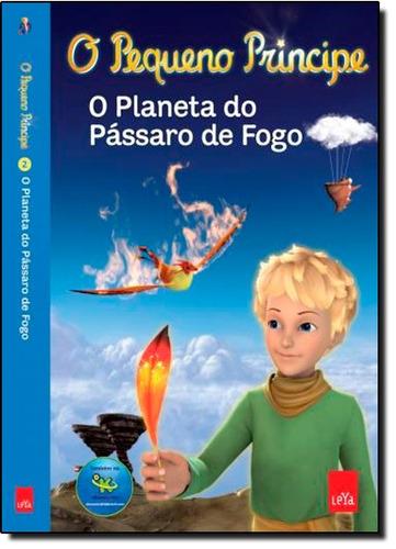 pequeno principe o planeta do passaro de fogo de colin fabri