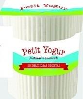 petit yogur: 20 deliciosas recetas
