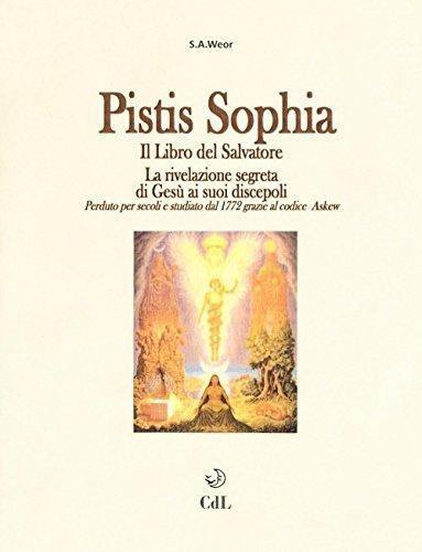 pistis sophia : aun weor samael