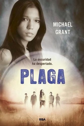 plaga - michael grant - saga: olvidados 4/6