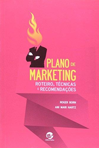 plano de marketing roteiro técnicas e recomendações de roger