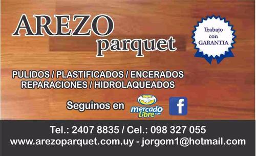 plastificado  pulido hidrolaqueados  de pisos  parquet
