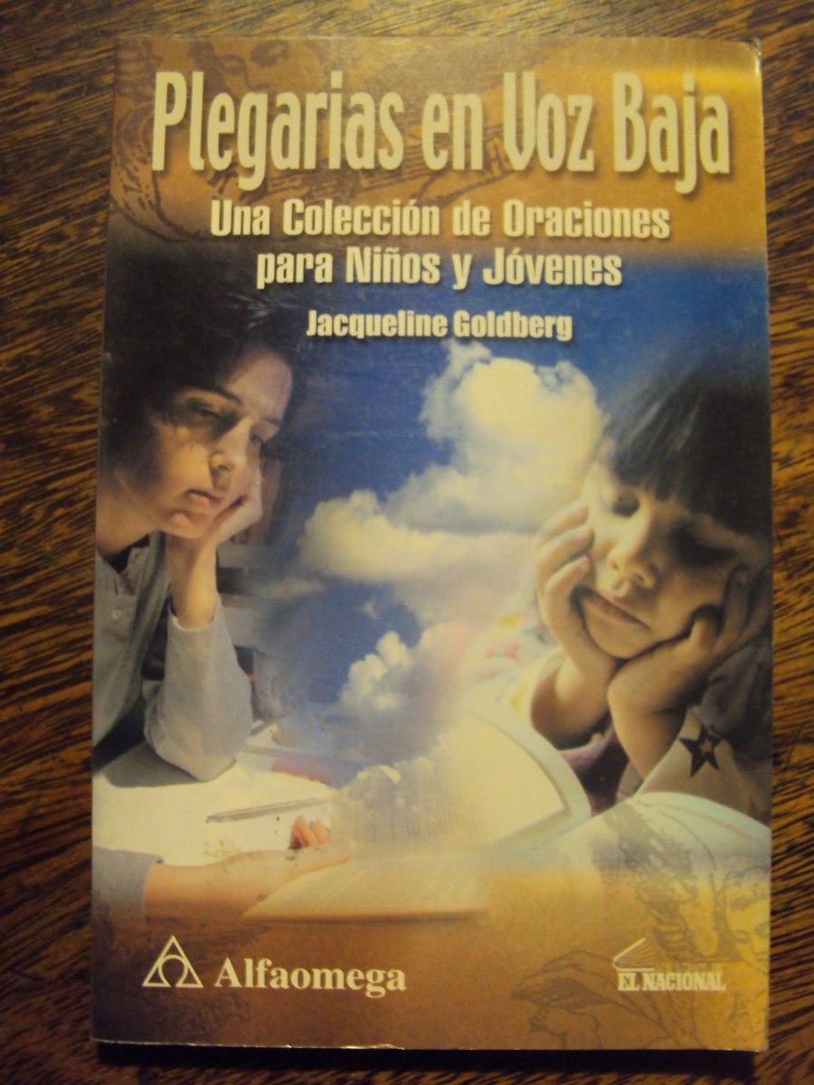 Plegarias En Voz Baja Coleccion Oracion Niño Joven. Goldberg -   120 ... 32c5bde0a9d