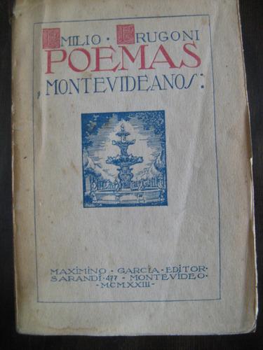 poemas montevideanos. emilio frugoni.