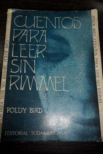 poldy bird cuentos para leer sin rimmel usado