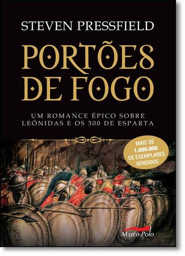 portões de fogo um romance épico sobre leônidas e os 300 de