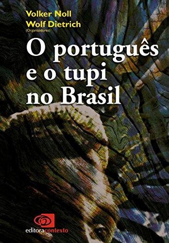 português e o tupi no brasil o de volker noll contexto compr