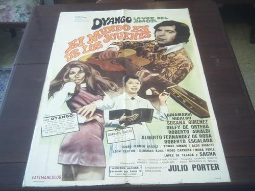 poster original el mundo es de los jovenes dyango porter 70