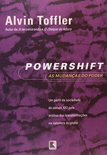 powershift as mudancas do poder de tofler alvin