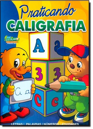 praticando caligrafia letras palavras números e atividades d