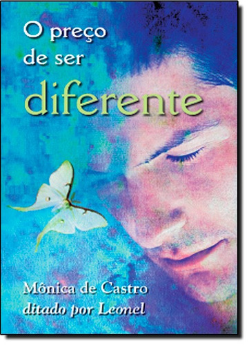 preço de ser diferente o de mônica de castro vida e conscien